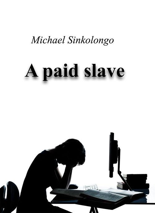 A Paid Slave