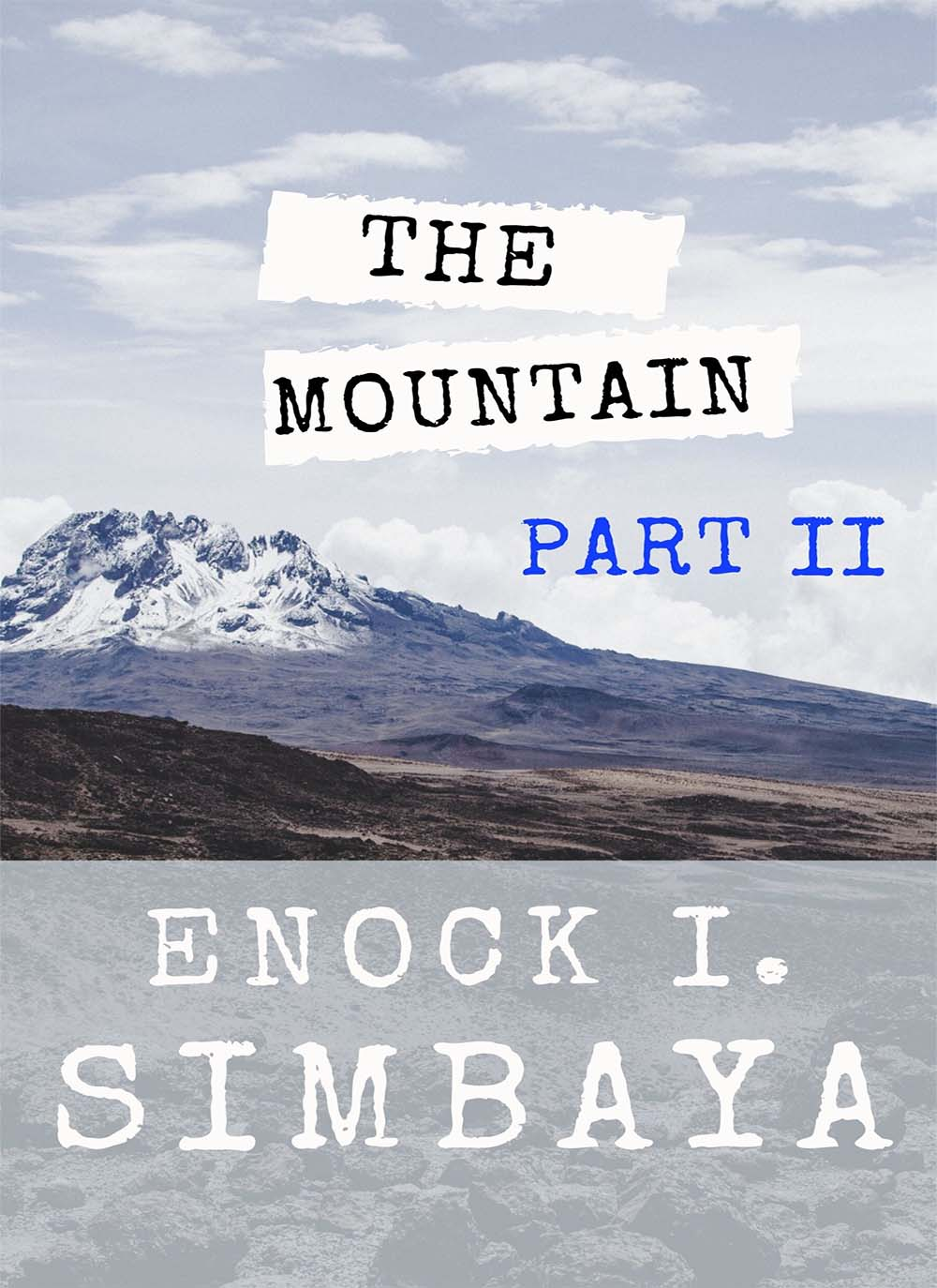 The Mountain (Part II)