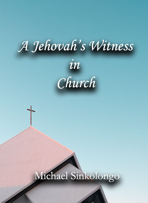 A Jehovah's Witness in Church