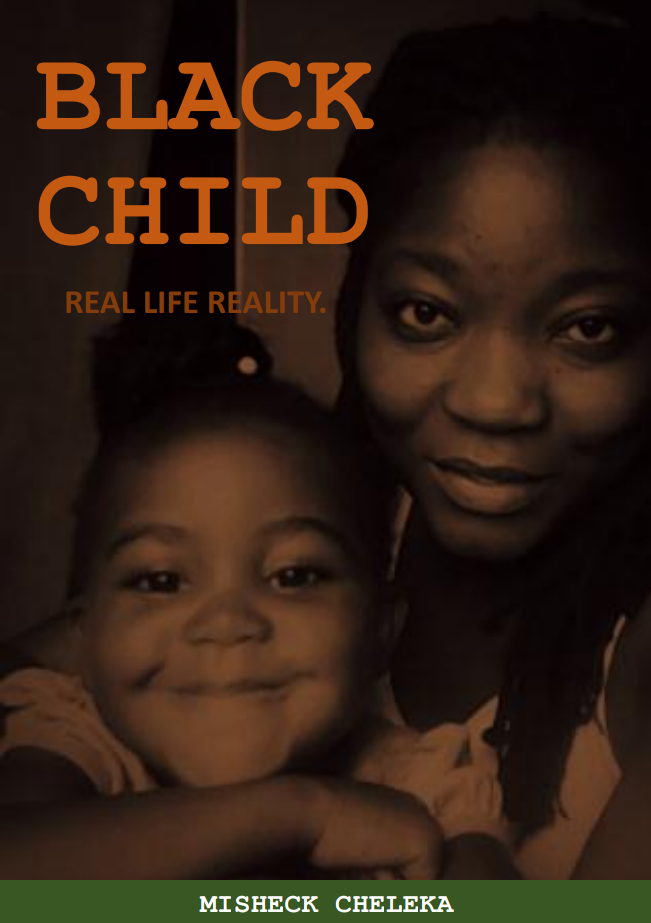 BLACK CHILD - Real Life Reality.