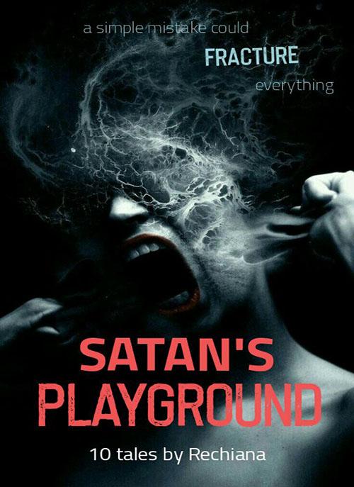 SATAN'S PLAYGROUND: 1O Dark Tales